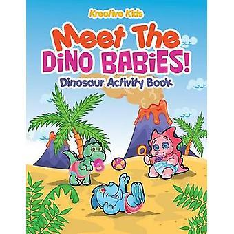 Meet The Dino Babies Dinosaur Activity Book by Kreative Kids