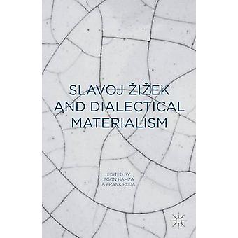 Slavoj Zizek and Dialectical Materialism by Hamza & Agon
