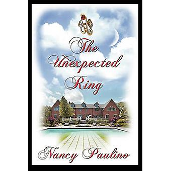 The Unexpected Ring by Paulino & Nancy