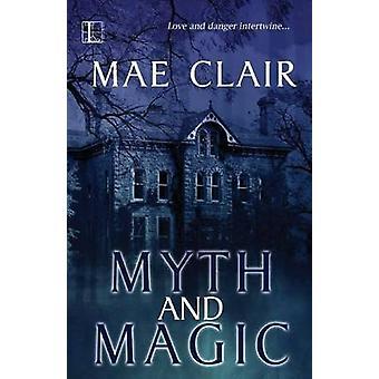 Myth and Magic by Clair & Mae