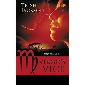 Virgos Vice by Jackson & Trish