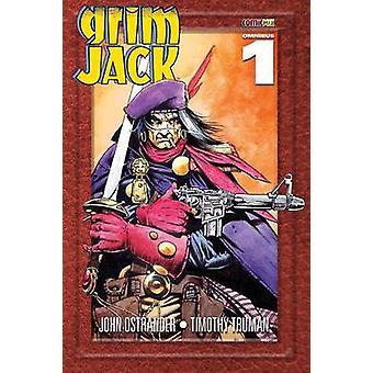 Grimjack Omnibus 1 by Ostrander & John