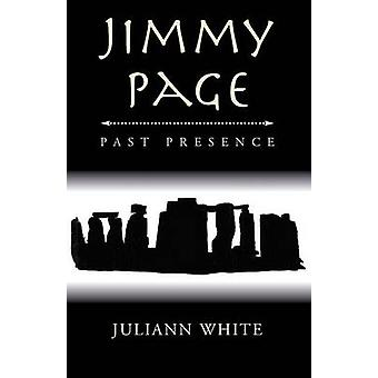 Jimmy Page Past Presence by Juliann White