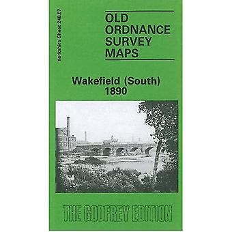 Wakefield (South) 1890: Yorkshire Sheet 248.07 (Old O.S. Maps of Yorkshire)