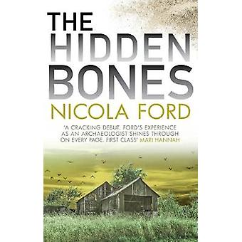 The Hidden Bones by Nicola Ford - 9780749023331 Book