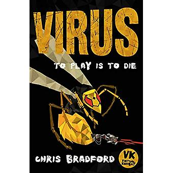 Virus by Chris Bradford - 9781781127070 Book