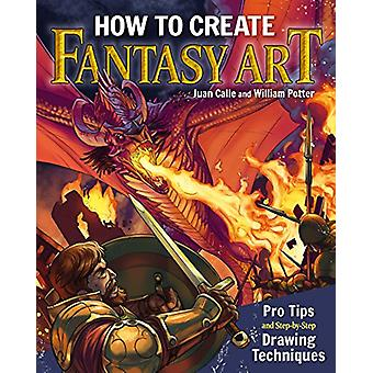 How to Create Fantasy Art - Pro Tips and Step-by-Step Drawing Techniqu