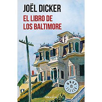 El libro de los Baltimore by Joel Dicker - 9788466343114 Book
