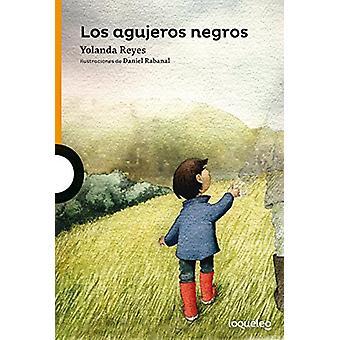 Los Agujeros Negros by Yolanda Reyes - 9789589002346 Book