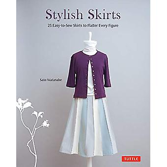 Stylish Skirts - 23 Easy-to-Sew Skirts to Flatter Every Figure - Includ