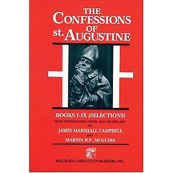 The Confessions - Bks. I-IX - Selections by Edmund Augustine - 97808651