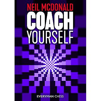 Coach Yourself by Neil McDonald - 9781781945124 Book