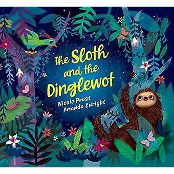 Sloth and the Dinglewot by Nicole Prust