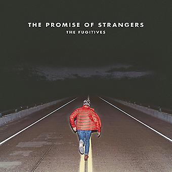 Fugitives - Promise of Strangers [CD] Usa import