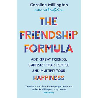 The Friendship Formula by Millington & Caroline