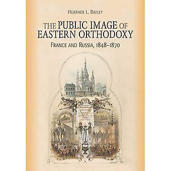 Itäortodoksisuuden julkinen kuva: Ranska ja Venäjä, 1848-1870 (NIU-sarja ortodoksikristityissä tutkimuksissa)