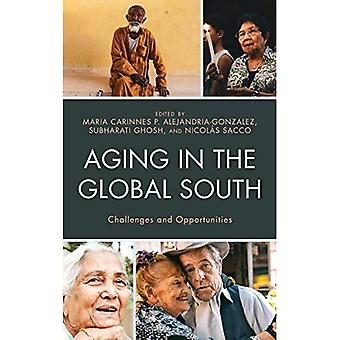 Aging in the Global South:� Challenges and Opportunities