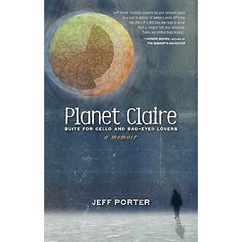 Planet Claire by Porter & Jeff