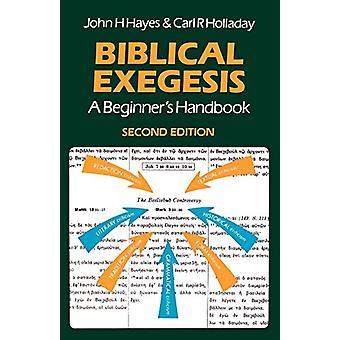 Biblisk exegesis - En nybörjarhandbok av John H. Hayes - 978033400