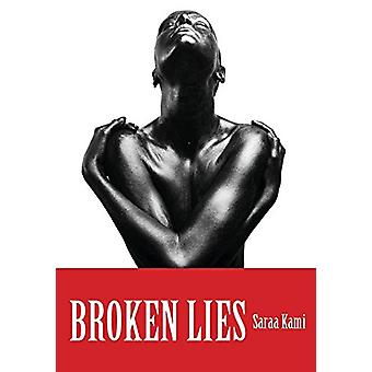 Broken Lies by Saraa Kami - 9780981573441 Book