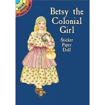 Betsy the Colonial Girl Sticker Paper Doll door Marty Noble