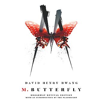 M. Butterfly  Broadway Revival Edition by David Henry Hwang