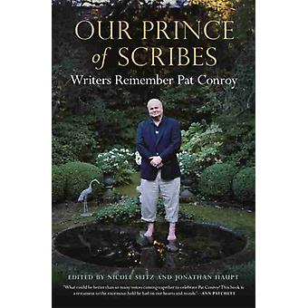 Our Prince of Scribes by Foreword by Barbra Streisand & Edited by Nicole Seitz & Edited by Jonathan Haupt & Contributions by Stephanie Austin Edwards & Contributions by David Lauderdale & Contributions by Bernie Schein & Cont