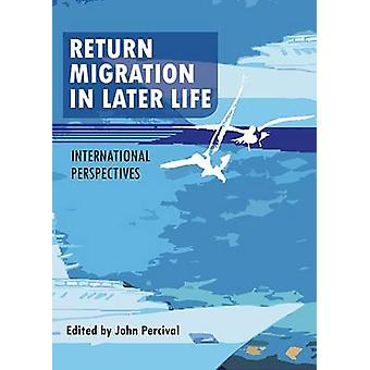 Return Migration in Later Life International Perspectives