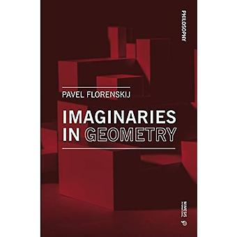 Imaginaries in Geometry by Pavel Alexandrovich Florensky