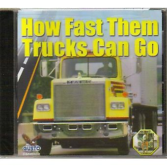 How Fast Them Trucks Can G0 - How Fast Them Trucks Can G0 [CD] USA import