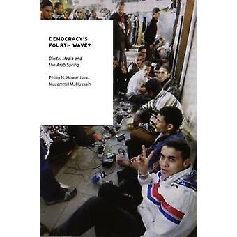 ديموكراسيس الرابع موجه الوسائط الرقمية والربيع العربي من هوارد & فيليب أ.