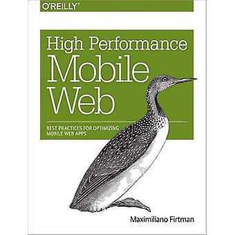 Tehokas mobiili Web - parhaiden käytäntöjen optimoida mobiili Web