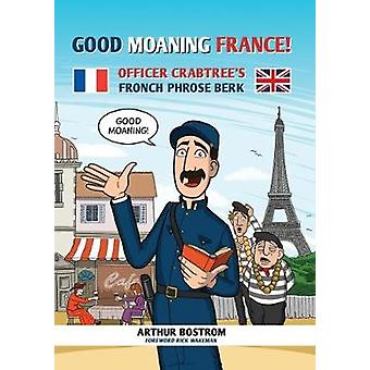 Good Moaning Frankrike! - Officer Crabtree's Fronch Phrose Berk av Arthur