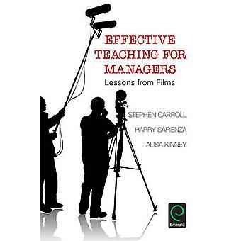Effectief onderwijs voor Managers - lessen uit de Films door Stephen Carrol