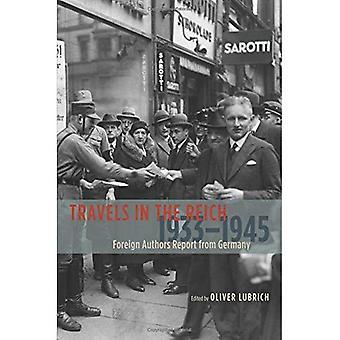 Resor i tredje riket, 1933-1945: utländska upphovsmän rapport från Tyskland