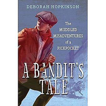 Bandit's Tale: The Muddled Misadventures of a Pickpocket