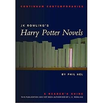 Serie de contemporáneos de continuo: Harry Potter novelas de j.k.Rowling: Guía de un lector (no autorizado) (Continuum contemporáneos)