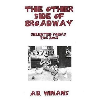 The Other Side of Broadway : Selected Poems 1965-2005