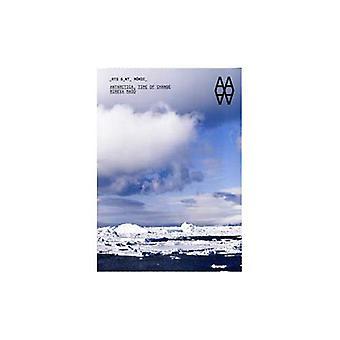 Antarktis: Aika muutos