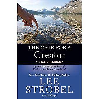 Het geval voor een Schepper Student Edition: een Journalist onderzoekt wetenschappelijk bewijs dat verwijst naar God (...