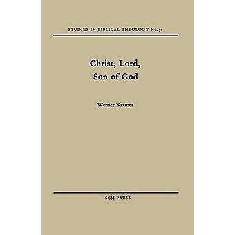 Christ Lord Son of God by Kramer & Werner