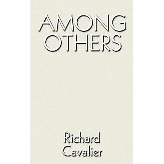 Bland annat av Cavalier & Richard