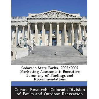 Parcs d'état de Colorado 20082009 Marketing évaluation sommaire des constatations et recommandations de recherche Corona