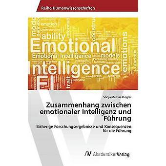 Zusammenhang zwischen emotionaler Intelligenz und Fhrung par Riegler Sonja Melissa