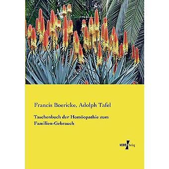 Taschenbuch der Homopathie zur FamilieGebrauch von Boericke & Francis