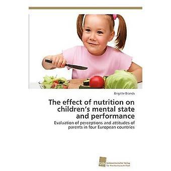 Effekten av kost på barnens mentala tillstånd och prestanda av varumärken & Brigitte