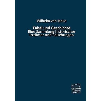 Geschichte Und Fabel par Von Janko & Wilhelm