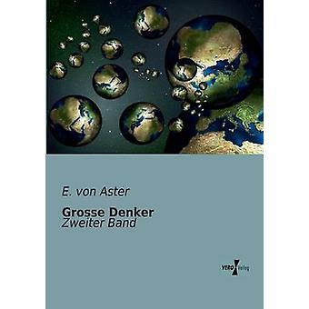 Grosse Denker by Aster & E. von