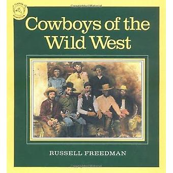 Cowboys of the Wild West by Russell Freedman - 9780395548004 Book