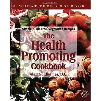 The Health Promoting Cookbook by Alan Goldhamer - 9781570670244 Book
